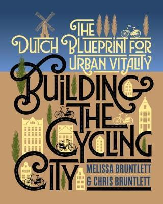 Building the Cycling City by Melissa Bruntlett image