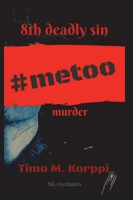 8th Deadly Sin - #metoo Murder by Timo M Korppi image