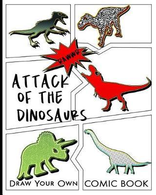 Attack Of The Dinosaurs by Akamai Comic Books