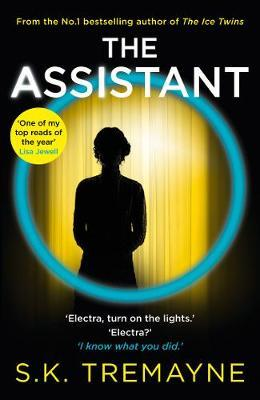 The Assistant by S. K. Tremayne