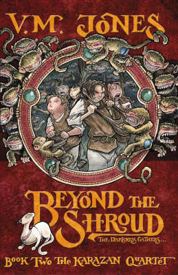 Beyond the Shroud (Karazan Quartet #2) by V.M. Jones image