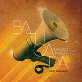 Don't Keep Silent by Batucada Sound Machine