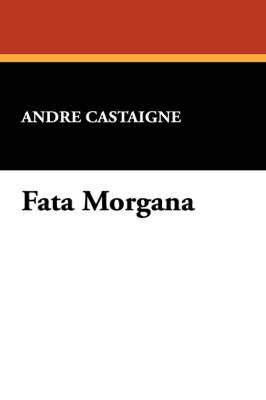 Fata Morgana by Andre Castaigne