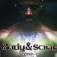 Body & Soul Vol. 3 by Various