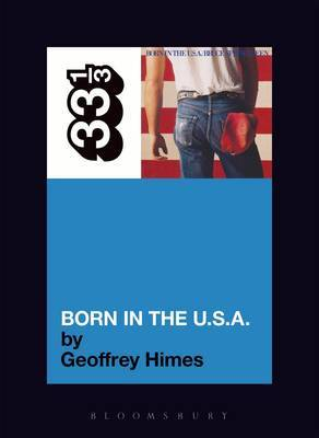 Bruce Springsteen's Born in the USA by Geoffrey Himes image
