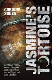 Jasmine's Tortoise: A Modern History Novel of Intrigue and Espionage Set in Baghdad and London by Corinne Souza image