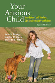 Your Anxious Child by John S Dacey