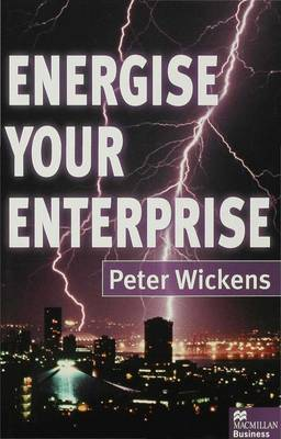 Energise Your Enterprise by Peter Wickens image