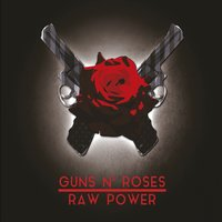 Raw Power (2CD+DVD) by Guns N' Roses