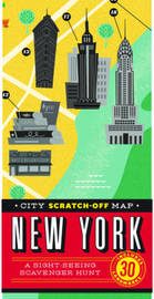 City Scratch-Off Map: New York: A Sight-Seeing Scavenger Hunt by Christina Henry de Tessan