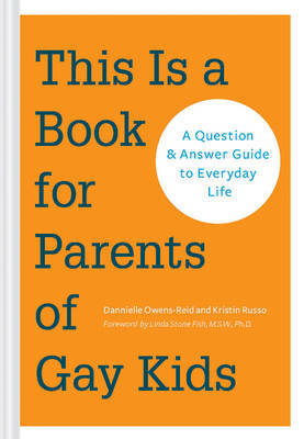 This is a Book for Parents of Gay Kids by Dannielle Owens-Reid image