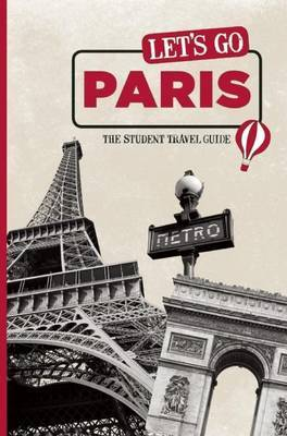 Let's Go Paris: The Student Travel Guide by Harvard Student Agencies, Inc. image
