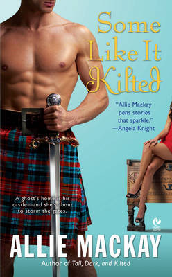 Some Like it Kilted by Allie Mackay image