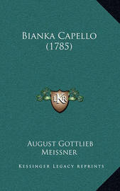 Bianka Capello (1785) by August Gottlieb Meissner