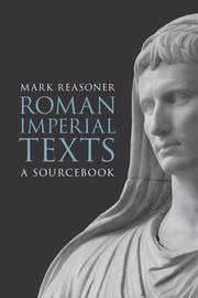 Roman Imperial Texts by Mark Reasoner