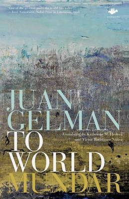 To World by Juan Gelman image