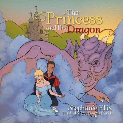 The Princess and the Dragon by Stephanie Ellis image