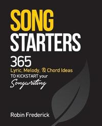 Song Starters by Robin Frederick