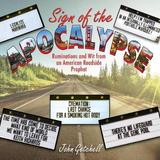 Sign of the Apocalypse by John Getchell