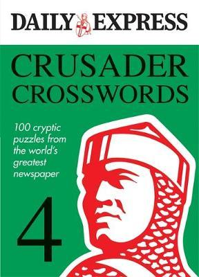 The Daily Express: Crusader Crosswords 4
