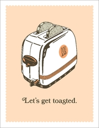 Breathless - Let's Get Toasted Greeting Card