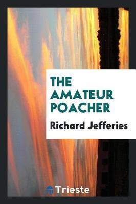 The Amateur Poacher image