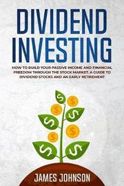 Dividend Investing by James Johnson