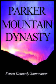 Parker Mountain Dynasty by Karen Kennedy Samoranos image
