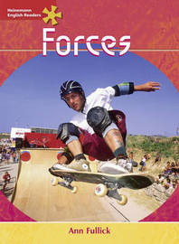 Heinemann English Readers Advanced Science: Forces by Ann Fullick image