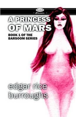 A Princess of Mars by Edgar , Rice Burroughs