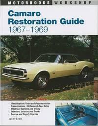 Camaro Restoration Guide, 1967-1969 by Jason Scott image