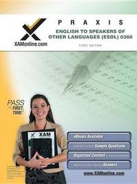 Praxis English to Speakers of Other Languages (ESOL) 0360 Teacher Certification Exam by Sharon Wynne image