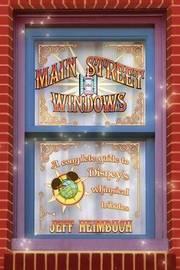 Main Street Windows by Jeff Heimbuch