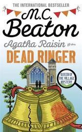 Agatha Raisin and the Dead Ringer by M.C. Beaton