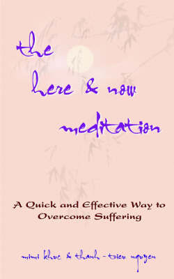 The Here & Now Meditation by MIMI KHUC
