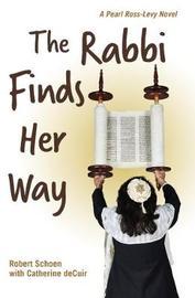 The Rabbi Finds Her Way by Robert Schoen