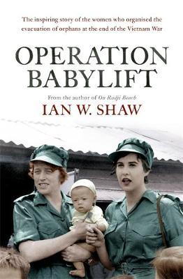 Operation Babylift by Ian W. Shaw
