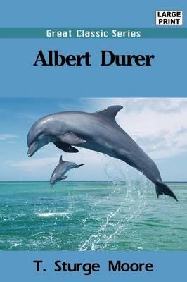 Albert Durer by T Sturge Moore image