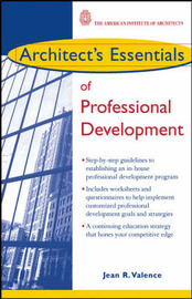 Architect's Essentials of Professional Development by Jean R. Valence image