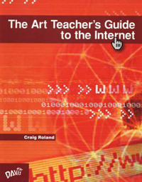 Art Teacher's Guide to the Internet by Craig Roland image