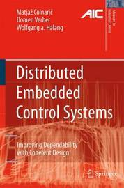 Distributed Embedded Control Systems by Matjaz Colnaric