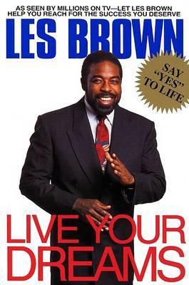 Live Your Dreams by Les Brown image