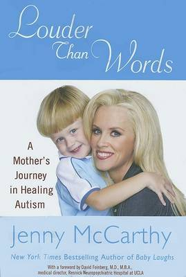 Louder Than Words: A Mother's Journey in Healing Autism by Jenny Mccarthy image