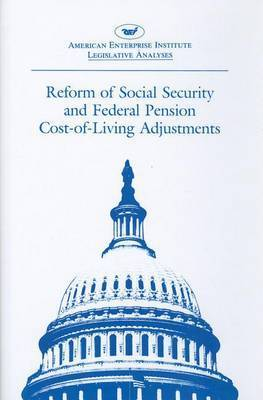 Reform of Social Security and Federal Pension Cost-of-living Adjustments by Federal Prog
