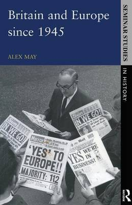 Britain and Europe since 1945 by Alex May image