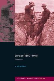 Europe 1880-1945 by J.M. Roberts