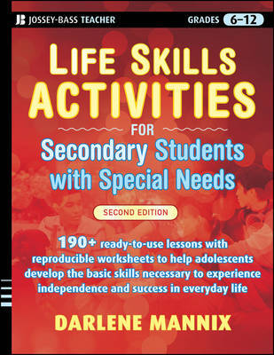 Life Skills Activities for Secondary Students with Special Needs by Darlene Mannix image