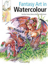 Fantasy Art in Watercolour by Paul Davies