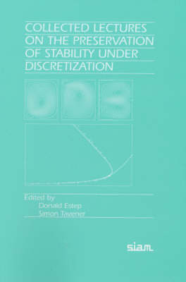 Collected Lectures on the Preservation of Stability Under Discretization image