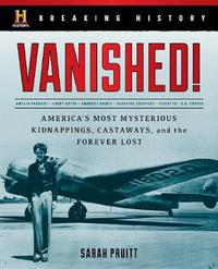 Breaking History: Vanished! by Sarah Pruitt image